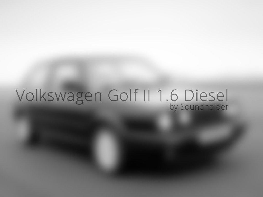 Soundholder - Volkswagen Golf II 1.6 Diesel