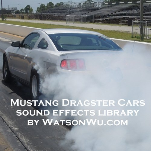 Watson Wu - Mustang Dragsters