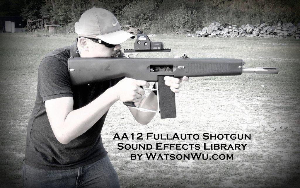 Watson Wu - AA12 Shotgun Sound Library